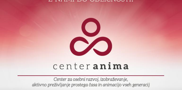 Center Anima, center za osebni razvoj, izobraževanje, aktivno preživljanje prostega časa in animacijo vseh generacij