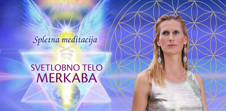 Spletna meditacija: SVETLOBNO TELO MERKABA