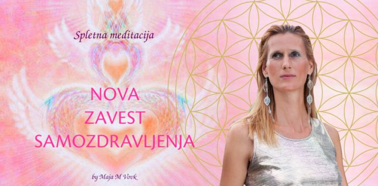 Spletna meditacija: NOVA ZAVEST in SAMOZDRAVLJENJE 12.5