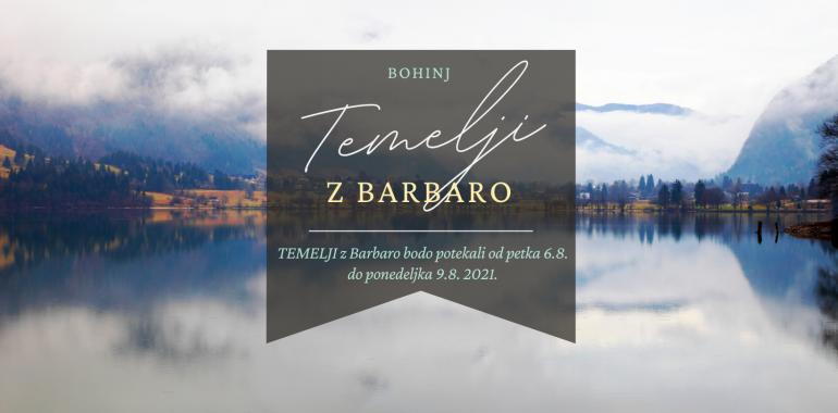 TEMELJI z Barbaro v Bohinju
