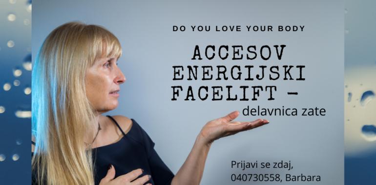 Accessov Energijski Facelift - noro negovalna delavnica