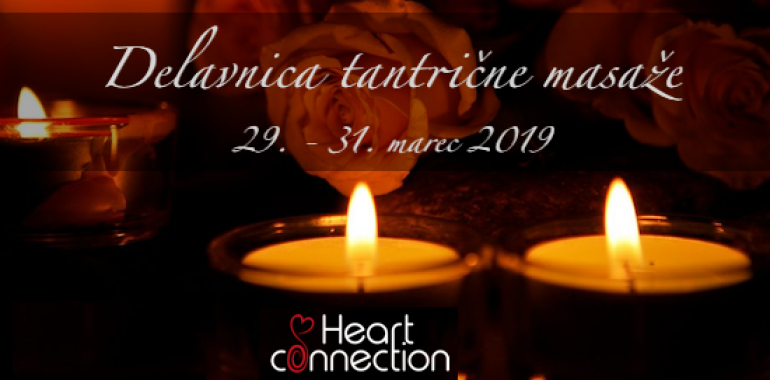 Heart connection, Tantrične masaže