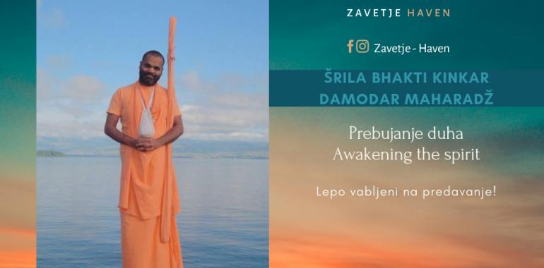 Srila Damodar Maharaj: Awakening the spirit (prebujanje duha)