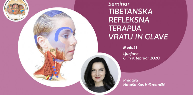 Seminar - Tibetanska refleksna terapija vratu in glave - Modul 1