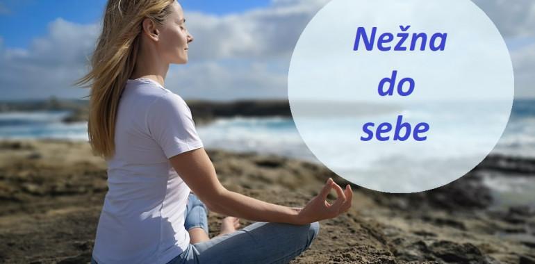 MEDITACIJA - Nežen/a do sebe
