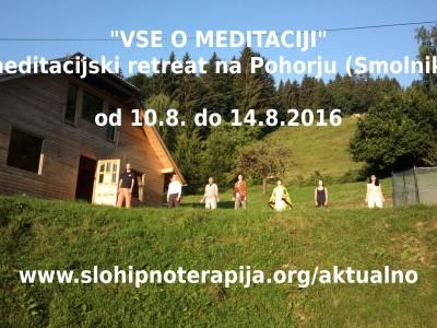 """""""Vse o meditaciji""""- meditacijski retreat"""