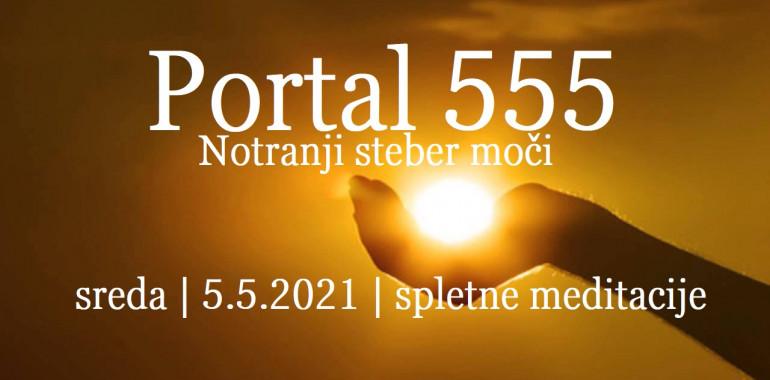MEDITACIJA portala 555 - Notranji steber moči
