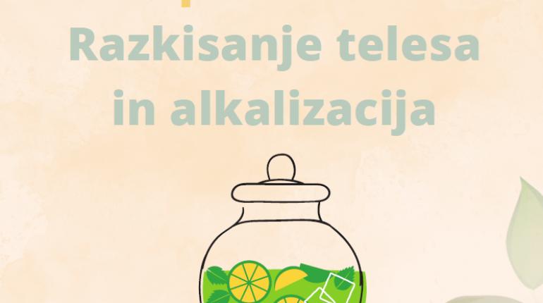 E-priročnik: Razkisanje telesa in alkalizacija