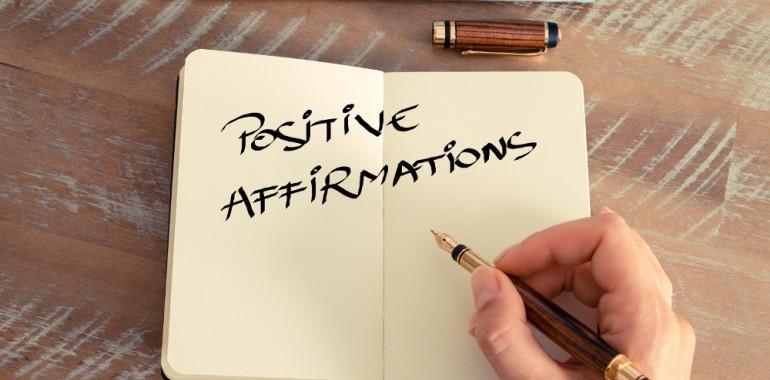 Afirmacije za različna področja življenja; ljubezen, delo, samozavest, sprostitev, preteklost