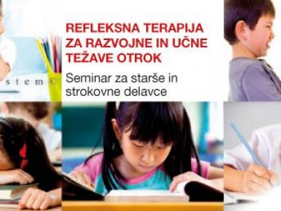 Seminar refleksne terapije za razvojne in učne težave otrok