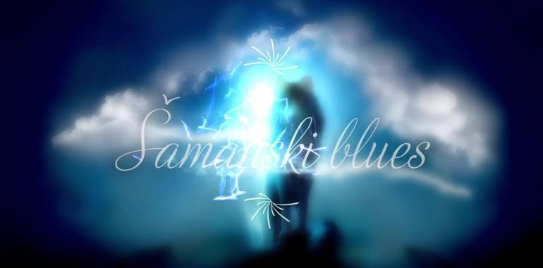 Šamanski Blues, šamanizem, reiki