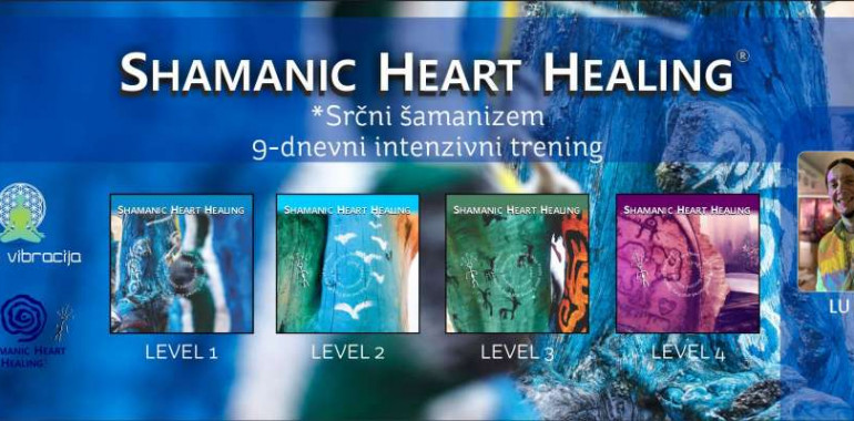 DELAVNICA SHAMANIC HEART HEALING® - SRČNI ŠAMANIZEM 1&2- LuKa