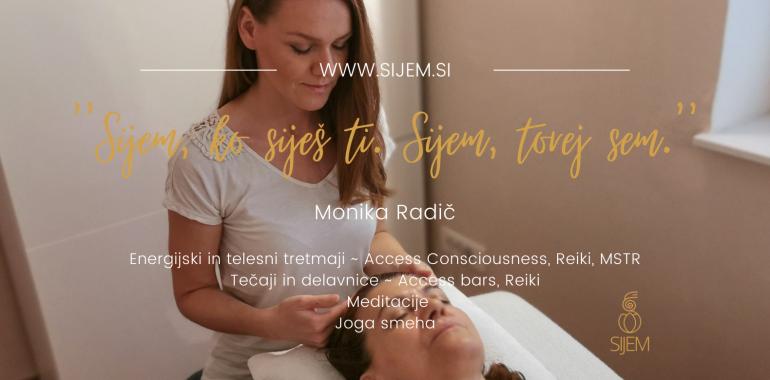 Sijem, Reiki, Access Consciousness, MSTR, Meditacije, Joga smeha