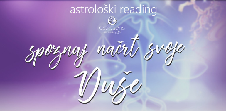Astrološki reading: SPOZNAJ NAČRT SVOJE DUŠE