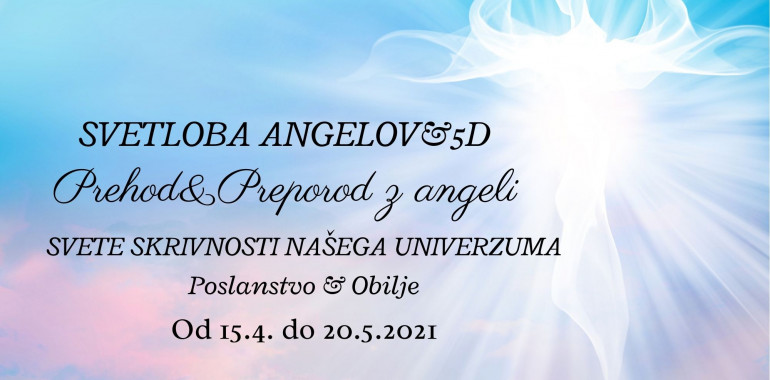 Svetloba angelov&5D: prehod in preporod z angeli