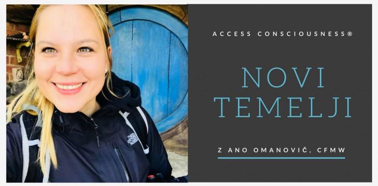 TEMELJI Access Consciousness z Ano Omanovič