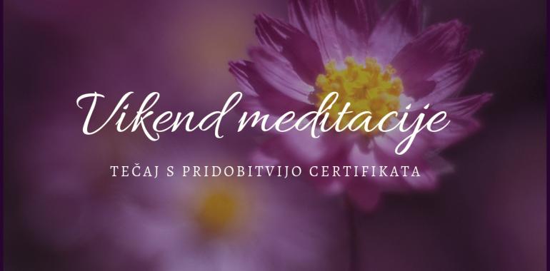 Vikend meditacije - tečaj